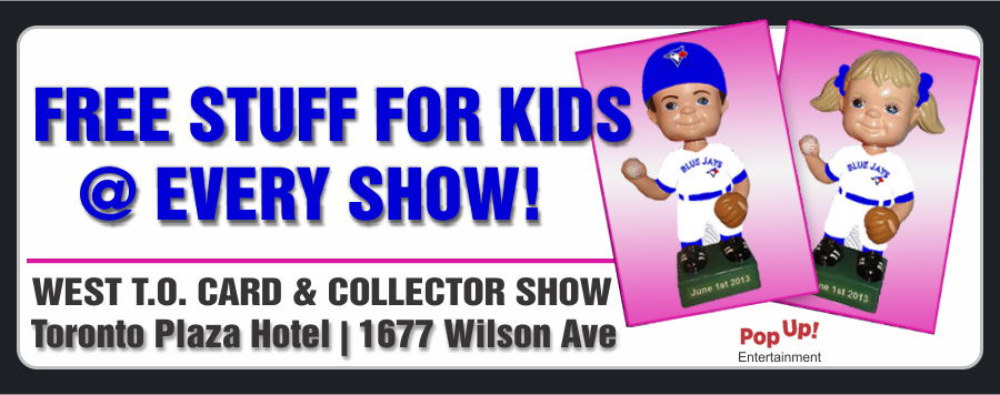 west toronto card collector show check out our next show